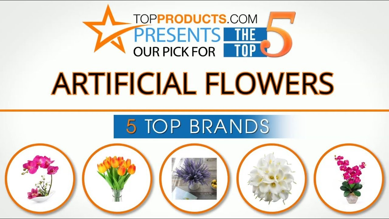 Best Artificial Flower Reviews 2017 How To Choose The Best