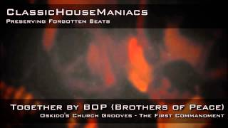 BOP (Brothers of Peace) - Together