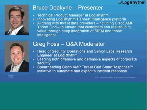 Security Experts from Cisco and LogRhythm Reveal an Integrated Solution for Threat Protection