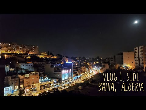 Daily Vlog 1 | Indian in Algeria | Sidi Yahia Tour | Covid-19 details in Alg | About Algeria