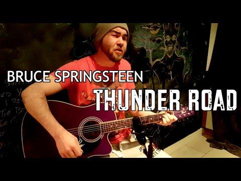 Thunder Road (Bruce Springsteen - Cover)