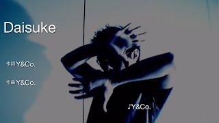 Daisuke / Y&Co. [カラオケ]