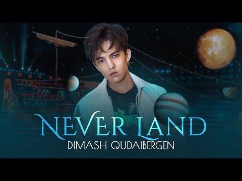 Dimash Kudaibergen - Never Land