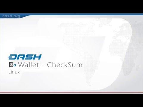 Dash: QT Wallet CheckSum Guide - Linux = G15E04