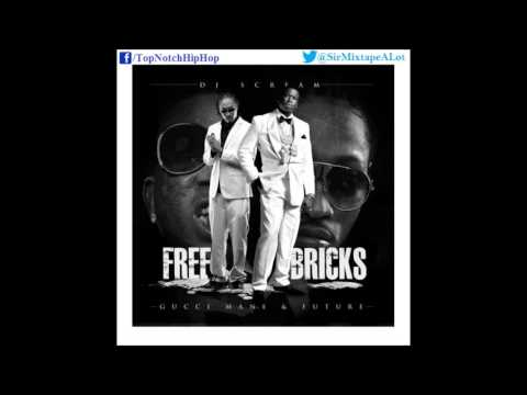 Future & Gucci Mane - Stevie Wonder {Prod. Drumma Boy} [Free Bricks]