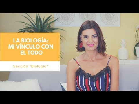 La Biología: mi Vínculo con el Todo
