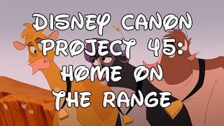 Disney Canon Project 45: Home on the Range