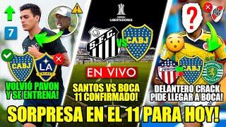 El 9 que PIDIÓ VENIR a BOCA! + Boca Juniors SUMÓ a PAVON! + Santos VS Boca + El PERIODISTA ANTI-BOCA