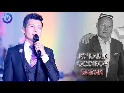 Jo'rabek Qodirov - Dadam | Журабек Кодиров - Дадам