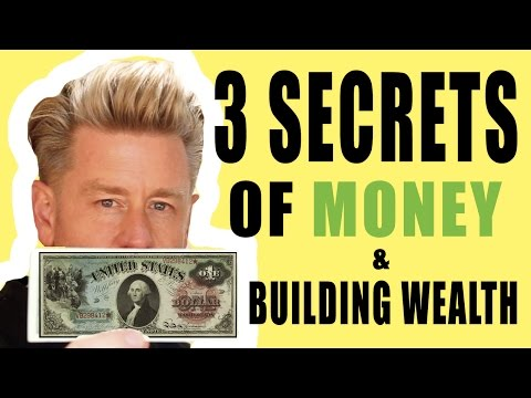 3 SECRETS OF MONEY & BUILDING WEALTH