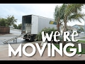 WE ARE MOVING 2500 MILES AWAY!!  ll VLOG 58