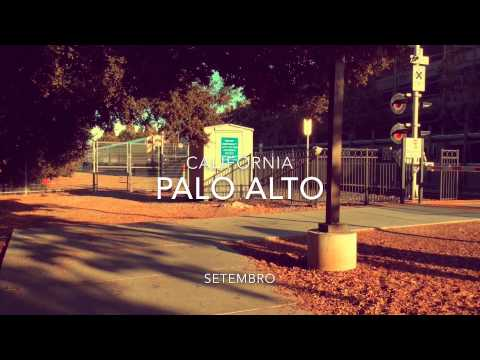 My travel to Califórnia - Palo Alto