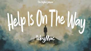 Best Alternative to TobyMac - Help Is On The Way