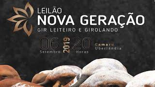 LEILÃO NOVA GERAÇÃO GIR & GIROLANDO