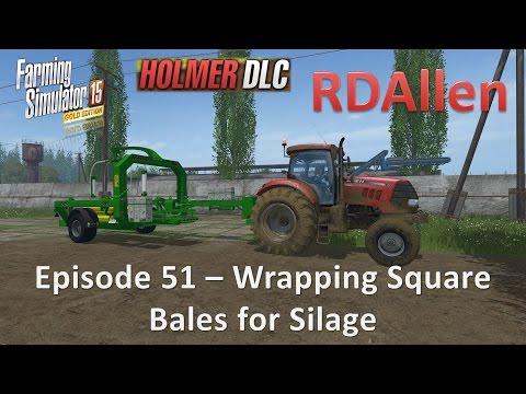 Farming Simulator 15 Gold Edition Sosnovka E51 - Wrapping Square Bales to Make Silage
