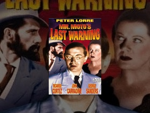 Mr. Moto's Last Warning is listed (or ranked) 21 on the list The Best Peter Lorre Movies