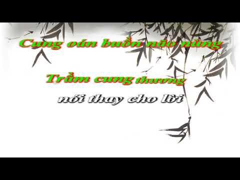 Karaoke: Cung Đàn Thương Nhớ( Xầy Hui)