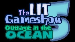The Lit Gameshow Season 5: Outrage In The Ocean: Cast Reveal 1
