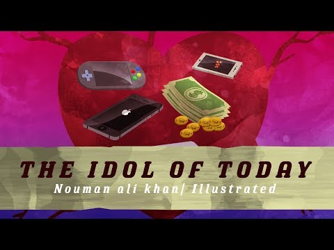 Idols of Today | illustrated | Nouman Ali Khan | Subtitled