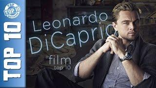 TOP 10 Leonardo DiCaprio film - A legjobb DiCaprio alakítás/mozi