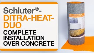 How to install DITRA-HEAT-DUO over Concrete Start to Finish