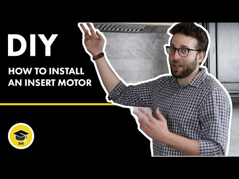 How to install a range hood insert motor into a custom hood