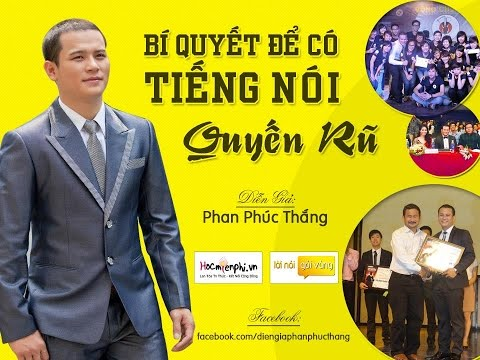 Bí quyết để có tiếng nói quyến rũ - DG Phan Phúc Thắng (Full HD)