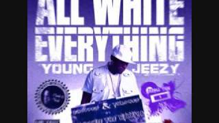 Young Jeezy - All White Everything [Chopped & Throwed Blend]