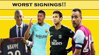 10 Worst signings of the season|WORST Transfers Of The Season