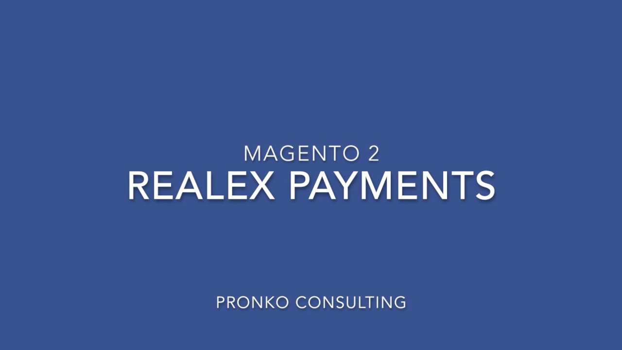 Realex Payments for Magento 2 Demo - Pronko Consulting