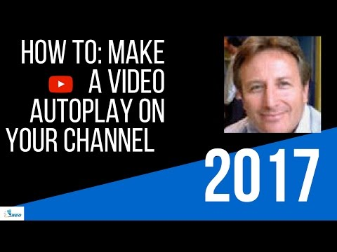 How to: Make a Video Autoplay On Your Channel (QUICK TUTORIAL! 2017))