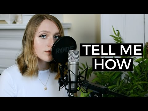 Paramore - Tell Me How   Cover by Martha Jane Edwards