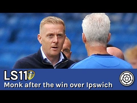 LS11 | Monk after the 1-0 win over Ipswich