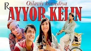 Ayyor kelin (treyler) | Айёр келин (трейлер)