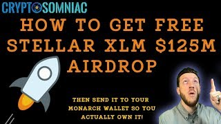 $125M Free Stellar XLM Airdrop? Claim Yours and Send to Your Monarch Wallet!
