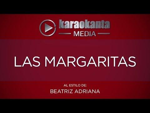 Karaokanta - Beatriz Adriana - Las margaritas
