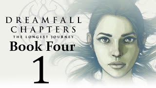 Let's Play Dreamfall Chapters Book Four: Revelations Part 01 - Chapter Nine: Journeys