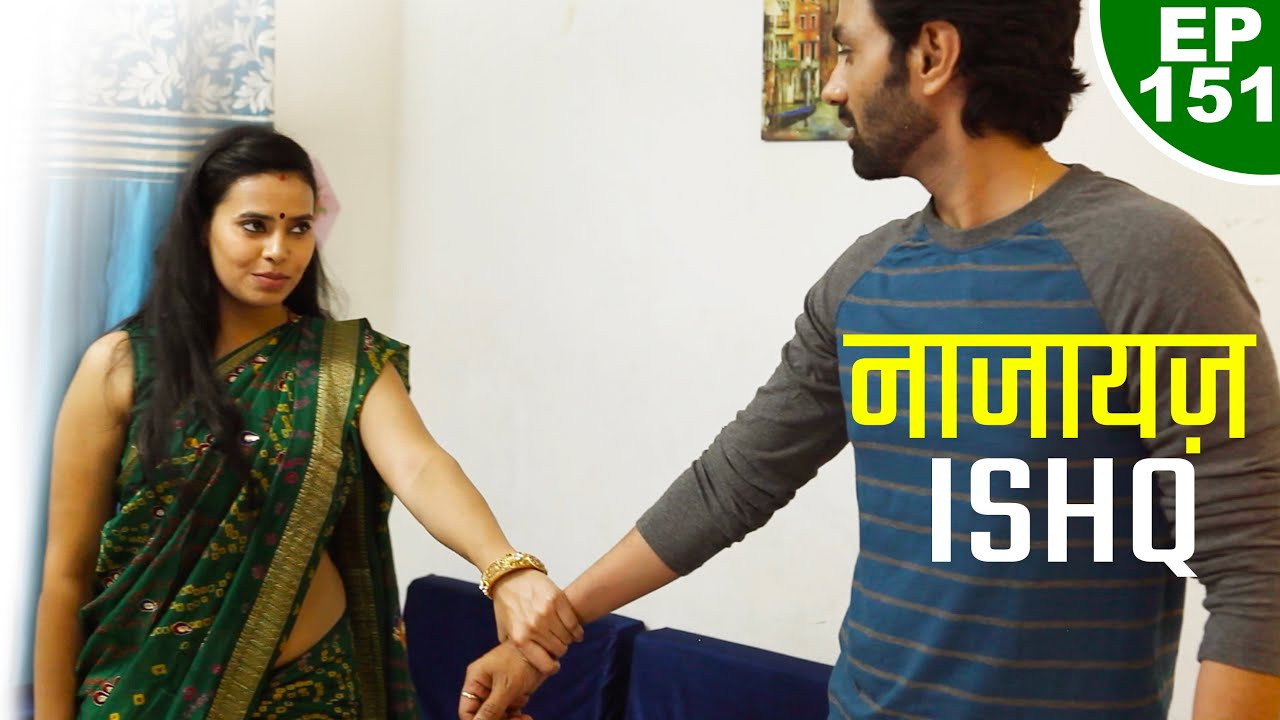 नाजायज़ इश्क़ - Najayaz Ishq - Episode 151 - Play Digital Originals
