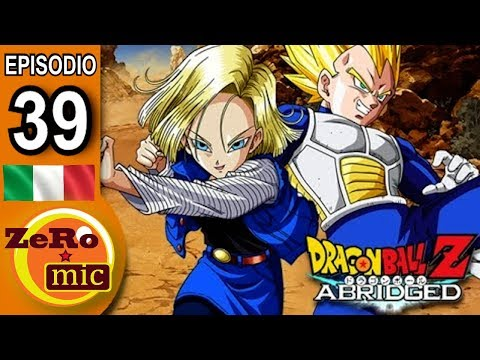 ZeroMic - Dragon Ball Z Abridged: Episodio 39  [ITA]
