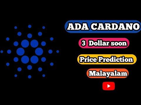 Cardano (ada) coin latest price prediction in Malayalam  cardano can touch ?