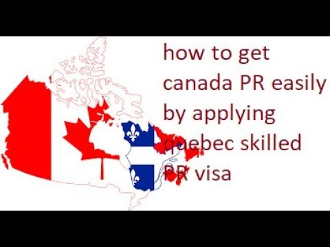 how to get canada PR easily by applying quebec skilled worker programme