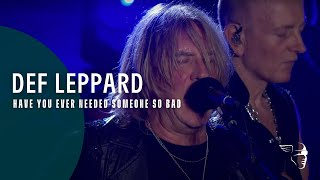 Def Leppard - Have You Ever Needed Someone So Bad (Hits Vegas)