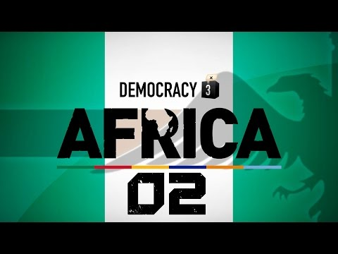 Make Nigeria Great Again #02 - Democracy 3 Africa