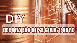 DIY decoração Rose Gold/cobre – bancada de maquiagem