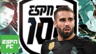 Best right backs of 2018: Is Dani Carvajal the right choice?   ESPN FC 100