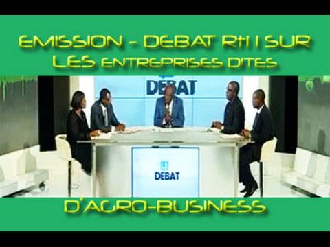 Côte d'Ivoire : débat sur RTI du mardi 02 02 2017 - Entreprises dites d'Agro Business