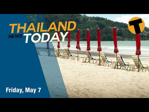 Thailand News Today | Pfizer vaccines on the way, Phuket's July re-opening | May 7