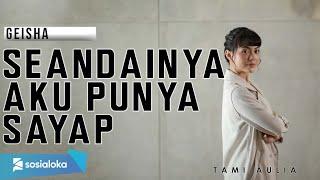 Download Lagu TAMI AULIA | RINTO HARAHAP - SEANDAINYA AKU PUNYA SAYAP mp3