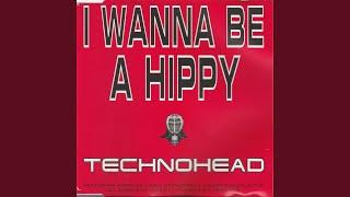 Скачать I Wanna Be A Hippy Radio Mix