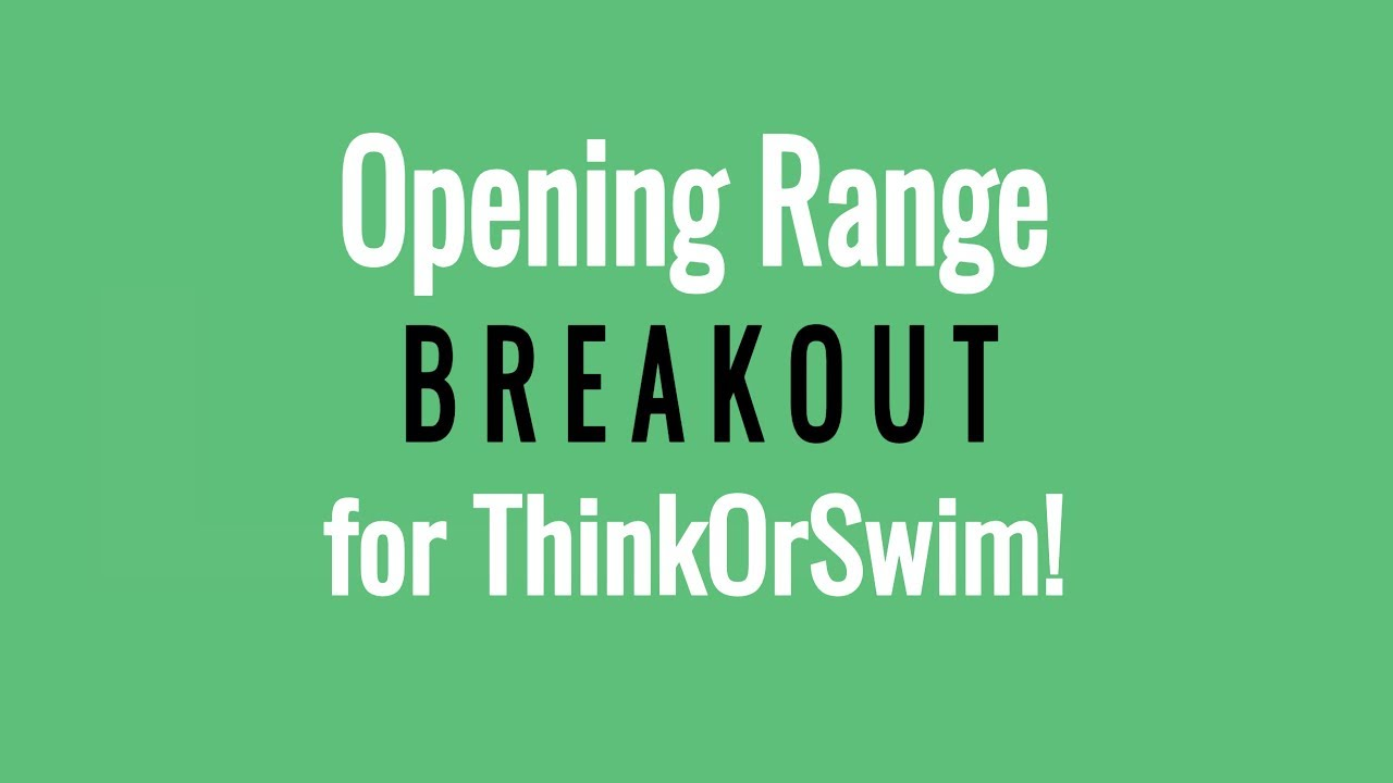 Opening Range Breakout Indicator, Scan & Column for Thinkorswim Tutorial